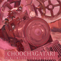 choochagatari unlimited train works