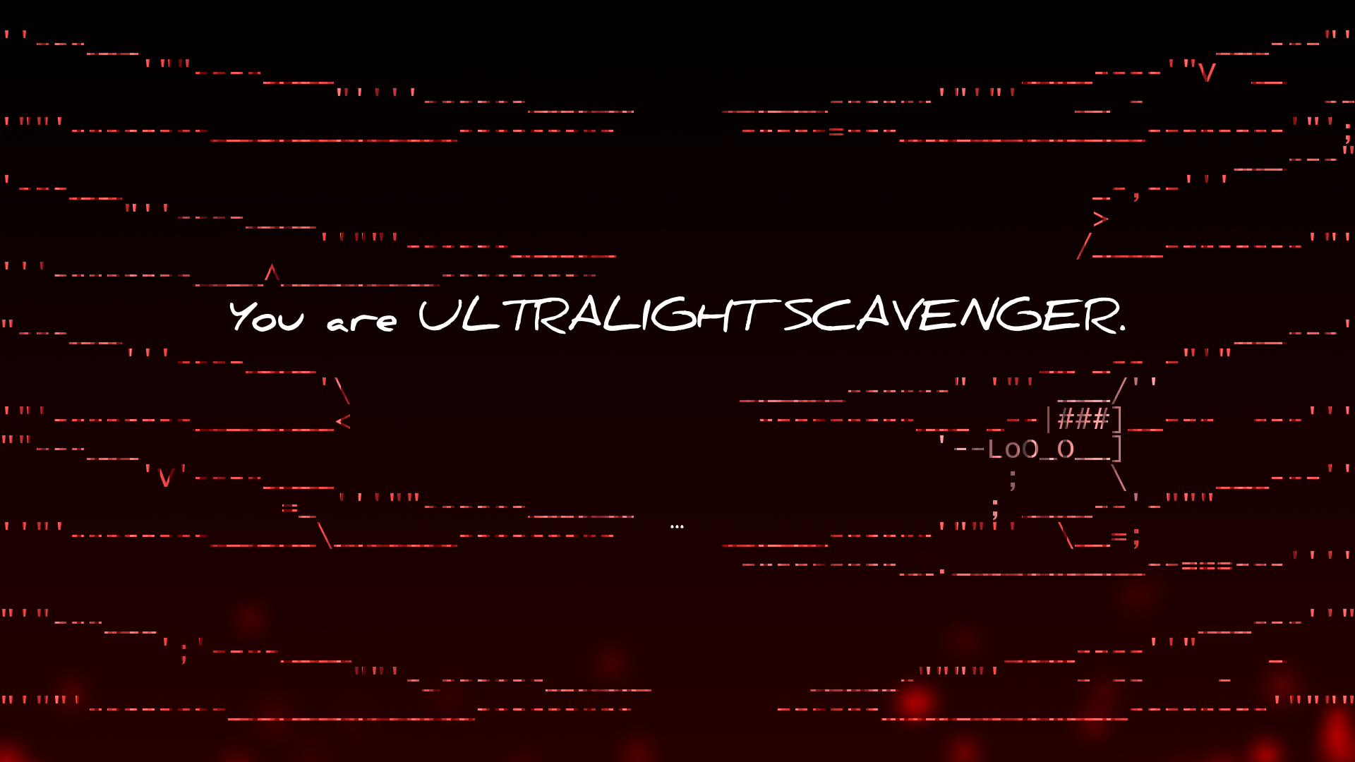 "This screen is what it looks like when you are getting into the ribcage of your meat-mech in Extreme Meatpunks Forever. In text, the screen says, ""You are ULTRALIGHT SCAVENGER."""