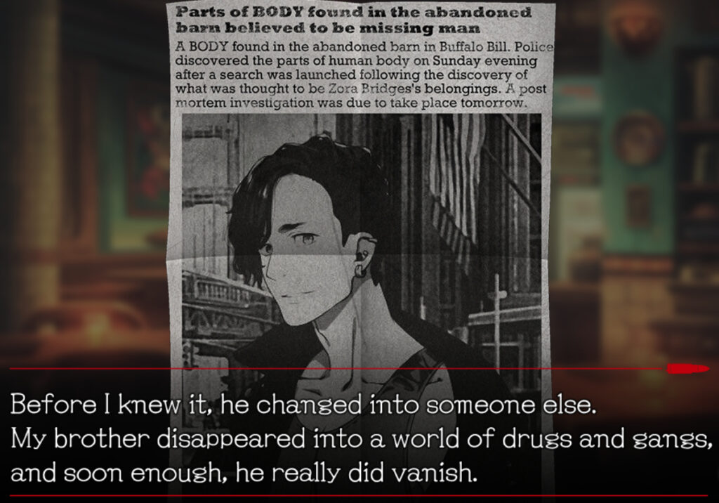 """A newspaper clipping featuring the picture of a young man looking towards the foreground. A block of text over it reads, """"Before I knew it, he changed into someone else. My brother disappeared into a world of drugs and gangs, and soon enough, he really did vanish."""""""